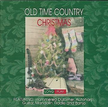 Old Time Country Christmas featuring Hammered Dulcimer, Autoharp, Guitar, Mandolin, Fiddle and - Old Mandolin Time Country