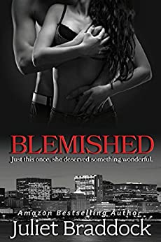 BLEMISHED by [Braddock, Juliet]