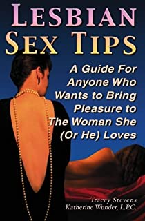 Joy of Lesbian Sex: A Tender and Liberated Guide to the Pleasures