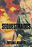 Sequestrados (Portuguese Edition)