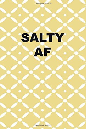 Salty AF: funny notebook, salty, 150 lined pages ebook