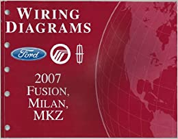Amazing 2007 Ford Fusion Mercury Milan Lincoln Mkz Wiring Diagrams Ford Wiring 101 Ponolaxxcnl