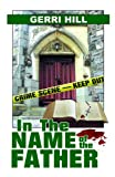 Front cover for the book In the Name of the Father by Gerri Hill