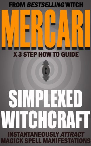 From Best Selling Witch Mercari Simplexed Witchcraft 3 Step How To Guide  Instantaneously Attract Magick Spell Manifestations