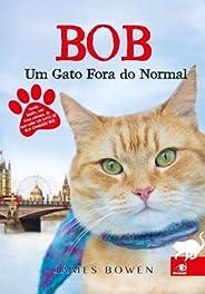 Bob, um gato fora do normal