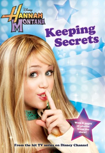(Keeping Secrets (Hannah Montana #1))