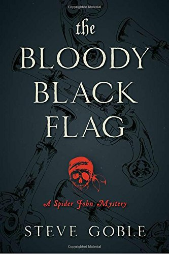 Image of The Bloody Black Flag: A Spider John Mystery (Spider John Mysteries)