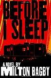 Before I Sleep, Milton Bagby, 0615426980