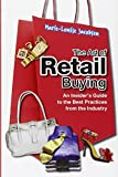THE ART OF RETAIL BUYING - BEST PRACTICES FROM THE INDUSTRY