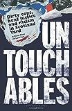 Untouchables: Dirty cops, bent justice and racism in Scotland Yard (Bloomsbury Reader)