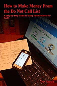 How To Make Money From The Do Not Call List A Step By border=