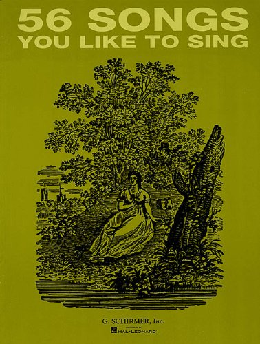 56 Songs You Like to Sing: Voice and Piano