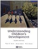Understanding Children's Development (4th Edition) (Basic Psychology S.)