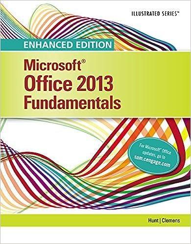 Enhanced Microsoft Office 2013: Illustrated Fundamentals