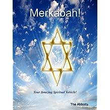 Merkabah! - Your Amazing Spiritual Vehicle!