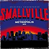 Smallville, Vol. 2: Metropolis Mix by Smallville-Metropolis Mix