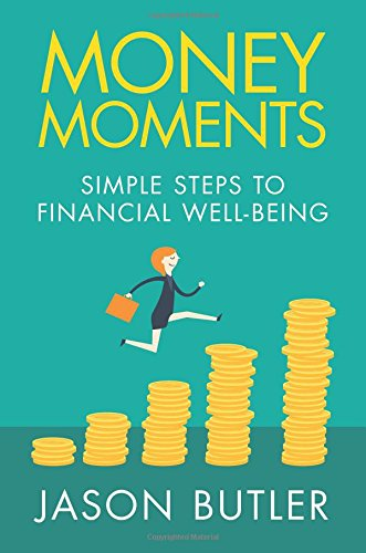 Money Moments: Simple steps to financial well-being