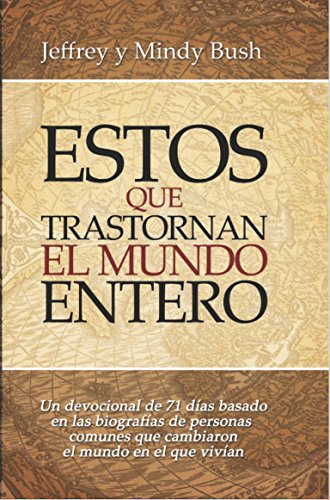 Descargar Libro Estos Que Transtornan Al Mundo Entero Jeffrey Y Mindy Bush
