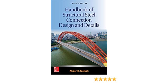 Amazon handbook of structural steel connection design and amazon handbook of structural steel connection design and details third edition ebook akbar r tamboli kindle store fandeluxe Image collections