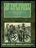 img - for AT THE POINT OF NO RETURN - Pictorial History of the American Paratroopers in the Invasion of Normandy book / textbook / text book