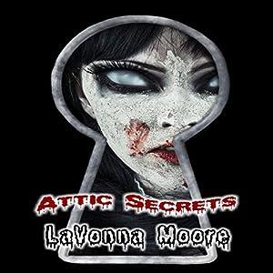 Attic Secrets Audiobook