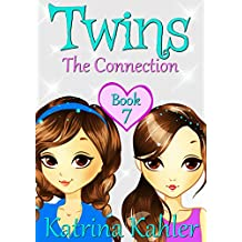 Books for Girls - TWINS : Book 7: The Connection - Girls Books 9-12