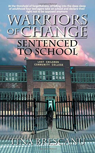 Download Warriors of Change - Sentenced to School PDF