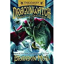 Dragonwatch, book 2: Wrath of the Dragon King