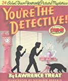 You're the Detective!, Lawrence Treat, 0879234784