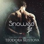 Snowed In | Teodora Kostova