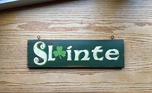 Ruskin352 Slainte Sign Irish Sign Irish cheersCeltic Sign Pub Sign to Your healthhand Printedgreen Sign Wooden Sign Vintage styleshamrock