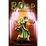 80AD - The Sudarshana (Book 4)