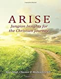Arise: Jungian Insights for the Christian Journey