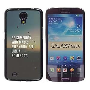 Cubierta protectora del caso de Shell Plástico    Samsung Galaxy Mega 6.3 I9200 SGH-i527    Love Inspiring Quote Smart @XPTECH