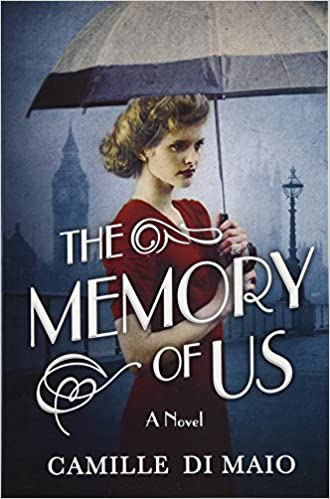 Epub download the memory of us a novel pdf full ebook by camille epub download the memory of us a novel pdf full ebook by camille di maio kigyjfhgjghgfgch fandeluxe Image collections