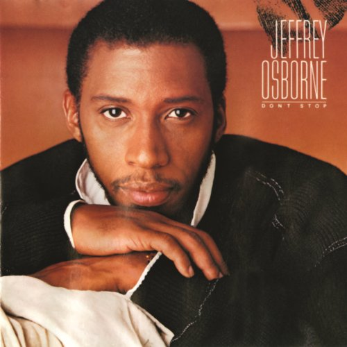 Jeffrey Osborne Don't Stop (Digital Music)