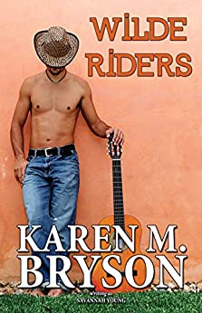 Wilde Riders (Old Town Country Romance, Book 1) by [Young, Savannah, Bryson, Karen M.]
