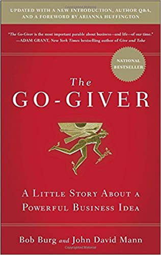 "Image result for ""Go-Giver, Expanded Edition: A Little Story About a Powerful Business Idea"""