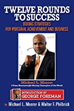Twelve Rounds to Success: Boxing strategies for the business world