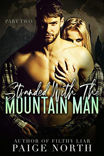 (Stranded With The Mountain Man (Part Two))