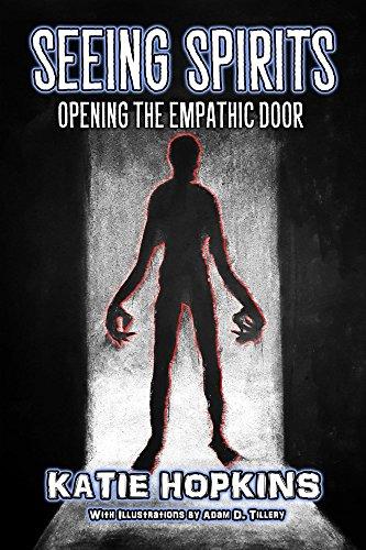 Amazon com: Seeing Spirits: Opening The Empathic Door (9780998164946