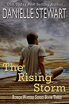 The Rising Storm (Rough Waters Series Book 3) by [Stewart, Danielle]