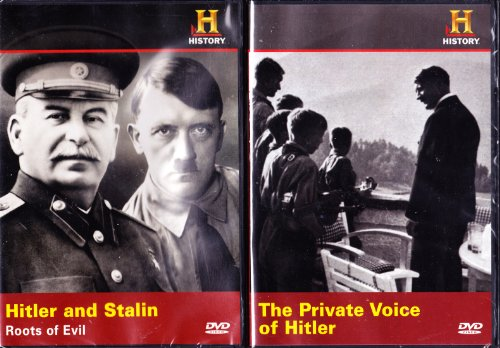 The History Channel : Hitler and Stalin Roots of Evil , the Private Voice of Hitler : Hitler 2 Pack