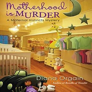 Motherhood Is Murder Audiobook