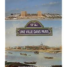 13e arrt. :  une ville dans Paris