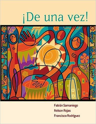 Amazon com: De una vez!: A College Course for Spanish