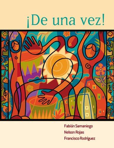 De una vez!: A College Course for Spanish Speakers (World Languages)