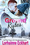 Ground Rules (A Friessen Family Short Story) (The Friessens (The Friessen Legacy) Book 20)