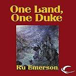One Land, One Duke: Night Threads, Book 3 | Ru Emerson