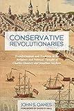 Conservative Revolutionaries: Transformation and